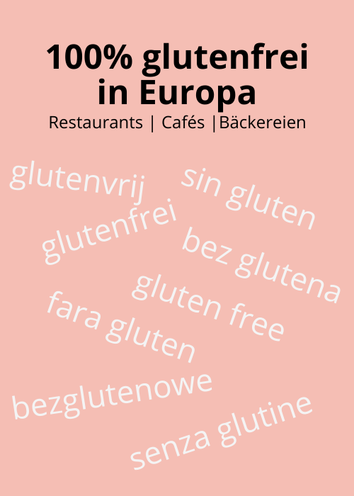 100% glutenfreie Restaurants, Cafés und Bäckereien in Europa