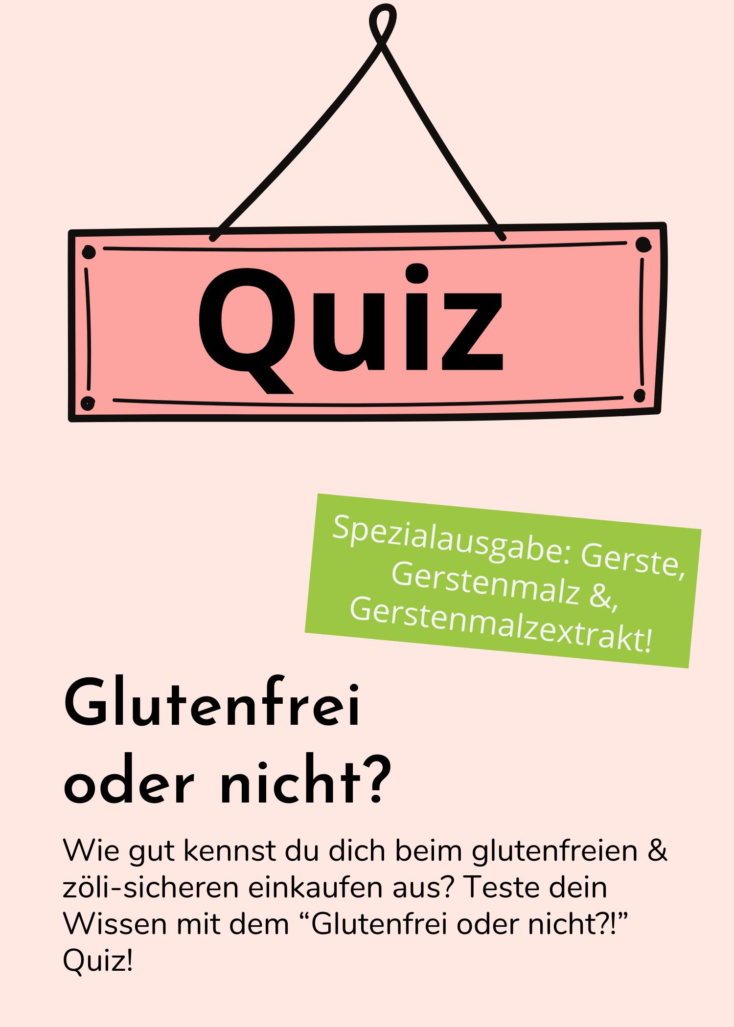 Quiz - Glutenfrei oder nicht?