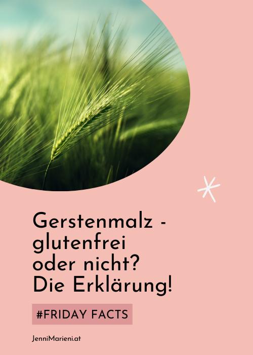 #FridayFacts: Wie ist das jetzt mit dem Gerstenmalzextrakt? Glutenfrei oder nicht? Die Erklärung!