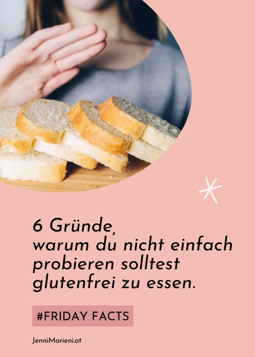 #FridayFacts: 6 Gründe, warum du nicht ohne Diagnose glutenfrei essen solltest