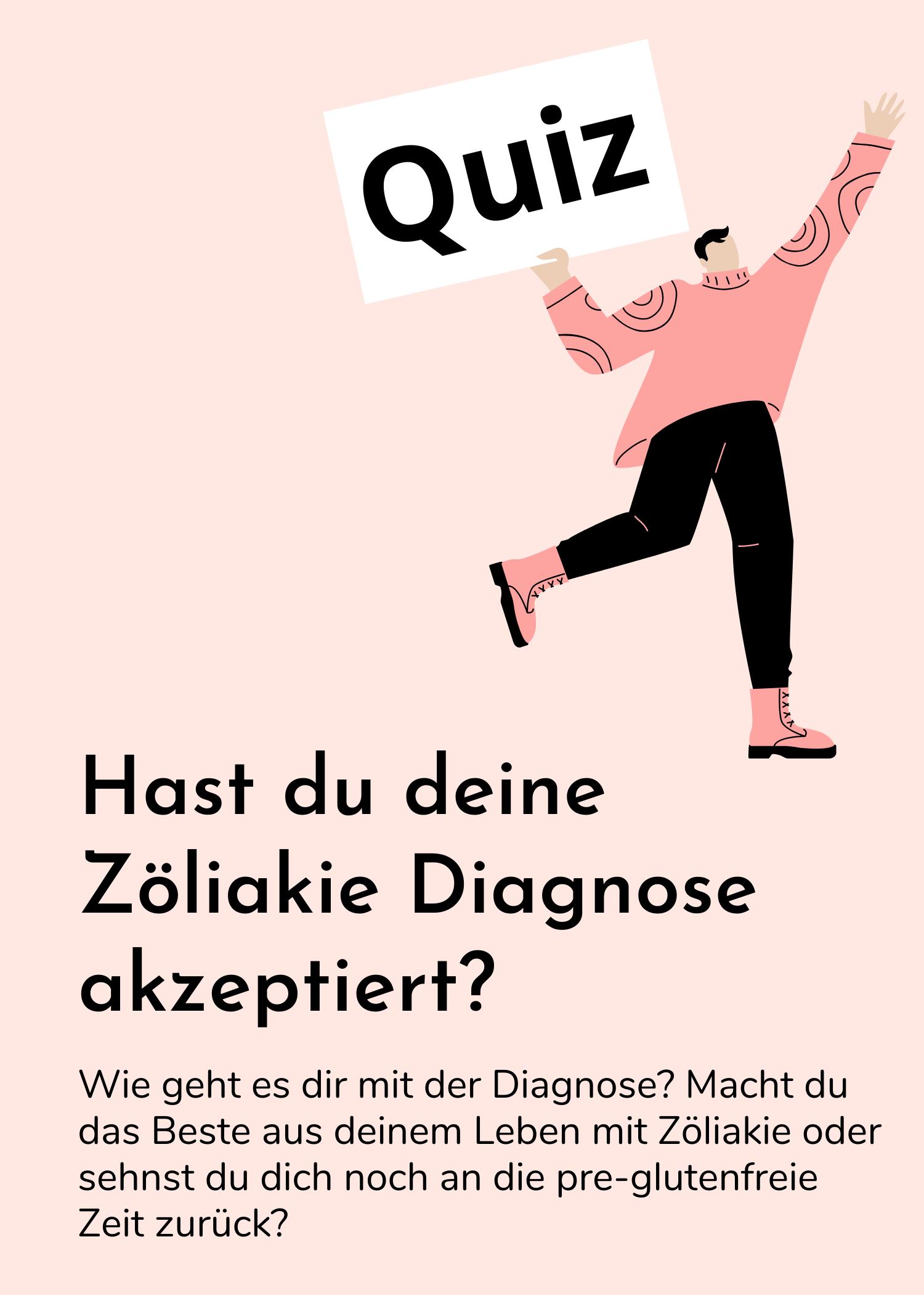 QUIZ – Hast du deine Zöliakie Diagnose schon akzeptiert? Mach den Test!